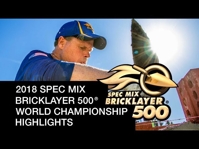 2018 SPEC MIX BRICKLAYER 500 ® HIGHLIGHTS