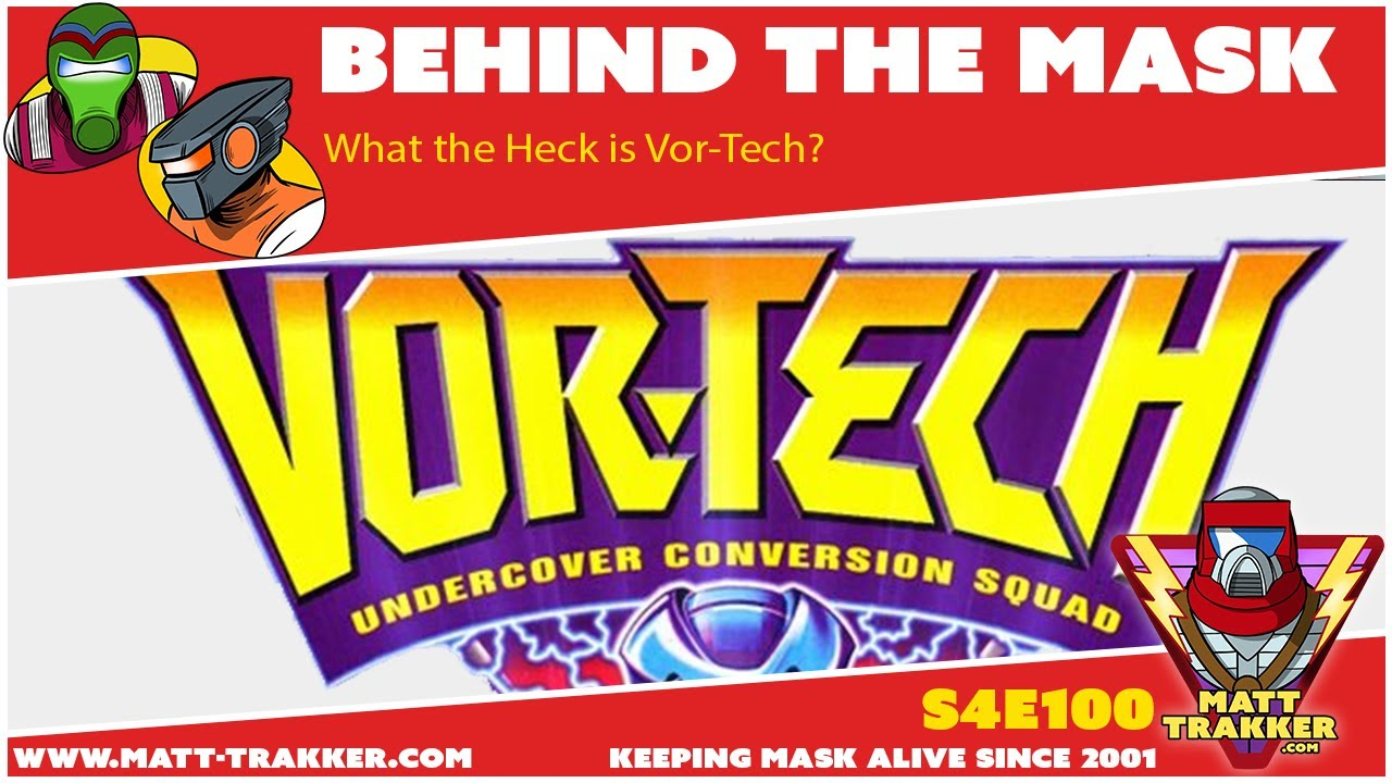 What the Heck is Vor-Tech? - S4E100