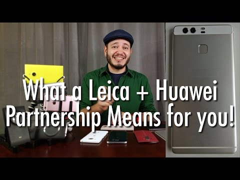 What Does A Huawei + Leica Team Up Mean For Future Phone Cameras? | Pocketnow