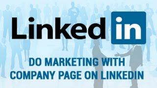 LinkedIn Business Page 2018 | LinkedIn company page | Create LinkedIn company page | SMO - Part 39