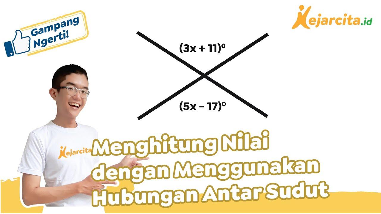 Cara Mudah Menghitung Nilai x Pada Hubungan Antar Sudut ...