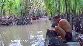1 ngày nhọc nhằn trên sông nước miền Tây  [Natha Food]