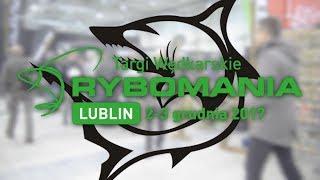 Relacja z targów wędkarskich Rybomania Lublin 2017