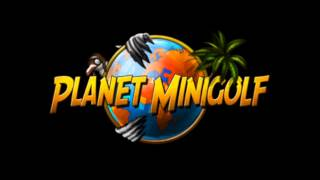 Planet Mini Golf OST - Soho