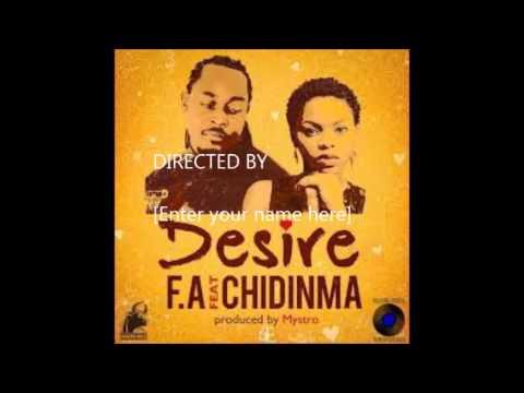 Download F.A Desire FT Chidinma