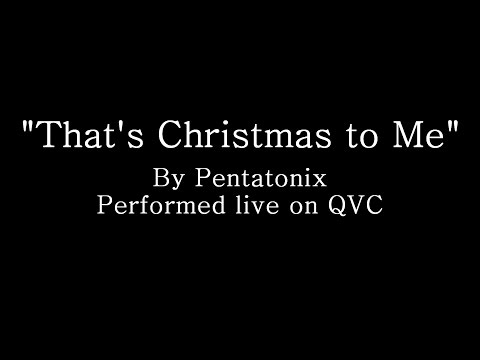 That's Christmas to Me - Pentatonix (Lyrics)