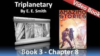 Chapter 08 - Triplanetary by E. E. Smith - In Roger