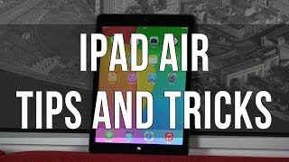 20+ iPad Air Tips and Tricks + some hidden features