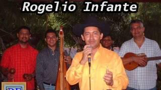 Rogelio Infante - No Podras Olvidarme