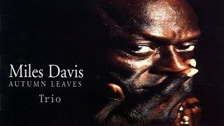 Miles Davis - Autumn Leaves (1957)