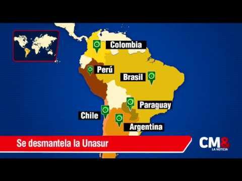 Colombia, Argentina, Brasil, Chile, Paraguay y Perú se retiran de Unasur