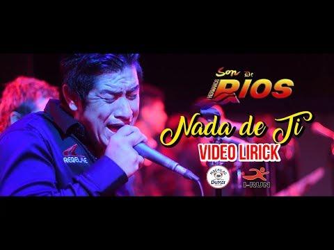 NADA DE TI - SON DE RIOS [VIDEO LIRICK OFICIAL] Waykis Producciones