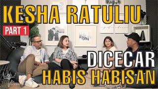 KESHA RATULIU DICECAR HABIS HABISAN (Part 1) | MIC (Mona Indra Chitchat)