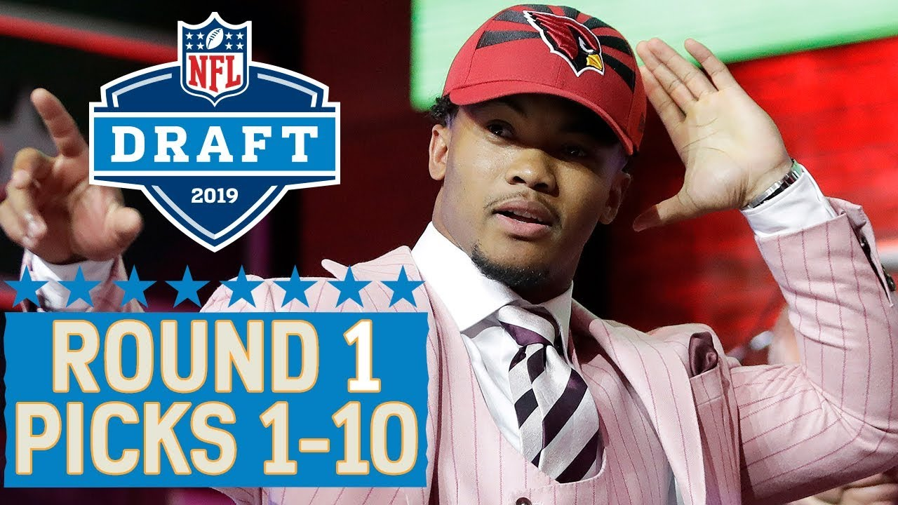 Picks 1 10 Multiple Qbs A Top 10 Trade More 2019 Nfl Draft