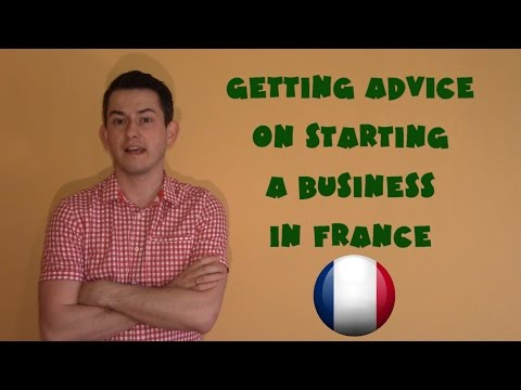 France #16 - Getting advice on starting a business in France