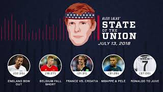 FIFA World Cup™ final, Ronaldo to Juventus | EPISODE 24 | ALEXI LALAS' STATE OF THE UNION PODCAST
