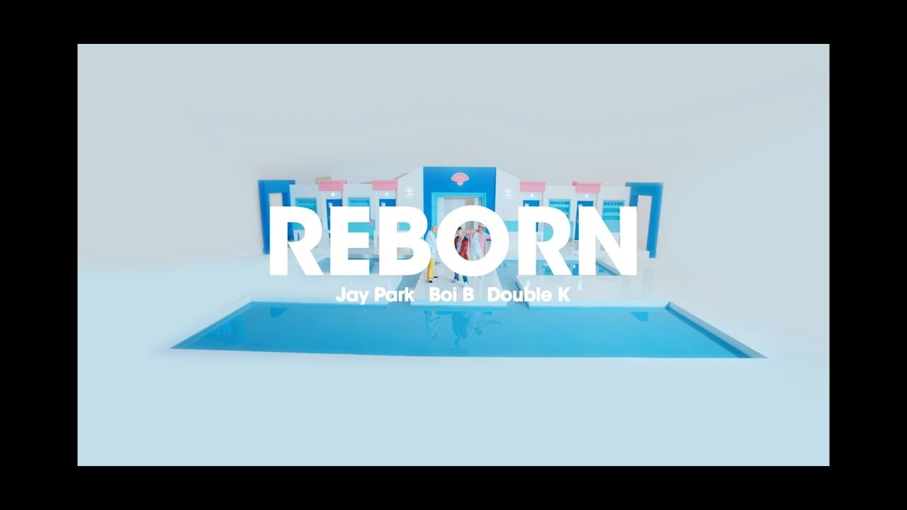 박재범 x Double K x Boi.B - REBORN Official Music Video