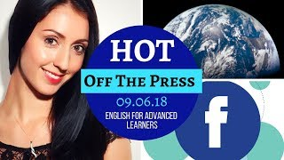 LIVE: Dangerous Humans & Facebook Trouble | Advanced English Vocabulary Lesson | News - 09.06.18