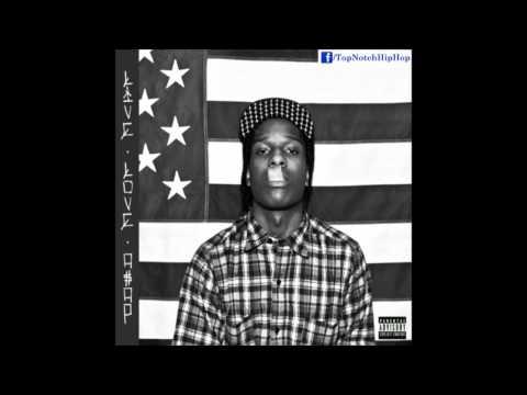 A$AP Rocky - Brand New Guy (Ft. Schoolboy Q) [LiveLoveAsap]