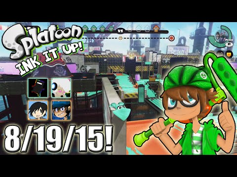 Splatoon - Ink It Up! 8/19/15! Ready or Not, Here I Ink!
