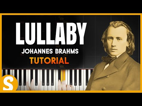 "How to play ""LULLABY"" by Johannes Brahms 