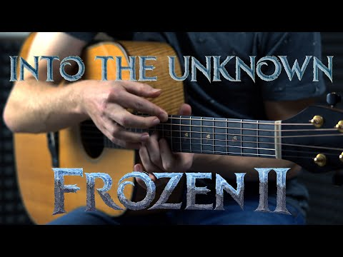 Frozen 2 - Into The Unknown - Fingerstyle Guitar Cover By James Bartholomew