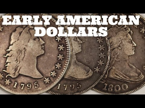 EARLY AMERICAN DOLLARS: 18th Century Silver Dollars Of The United States. Flowing Hair & Draped Bust