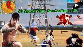 50 Nguời Nhảy Nóc Xưởng Cơ Khí Ob18 Và Cái Kết # 28 Kelly Gaming TV