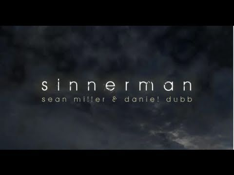 Sean Miller & Daniel Dubb 'Sinnerman 2011' (Original Club Mix)