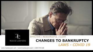 Changes to Bankruptcy Laws - COVID 19
