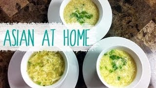 Soup Recipe : Egg Drop Soup : 3 Different Styles : Asian At Home
