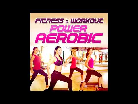 Fitness & Workout - Power Aerobic 1 Hour Playlist for your training session!