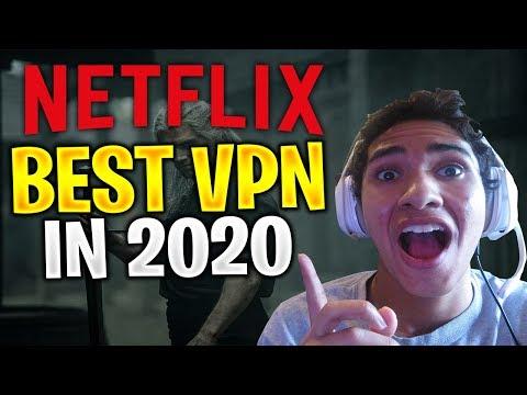 Best VPN For Netflix 2020 ✅ How To Watch American Netflix From Anywhere - Bypass Netflix VPN Block