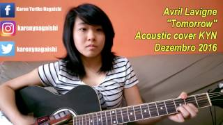 Avril Lavigne - Tomorrow (acoustic cover KYN) + Lyrics + Chords in the description