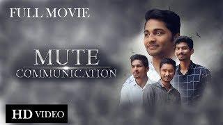 MUTE COMMUNICATION | SHORT FILM | 2018 | NITRO FILM COMPANY