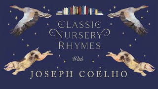 Joseph Coelho Reads From The Jackie Morris Book Of Classic Nursery Rhymes