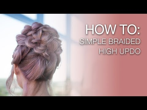 HOW TO: Simple Braided High Updo  | Kenra