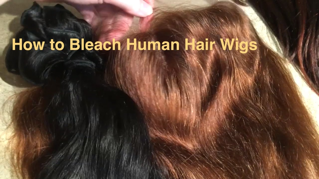How To Bleach Human Hair Wigs Youtube