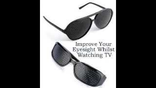 PINHOLE GLASSES - Improve Your Eyesight Whilst Watching TV ?