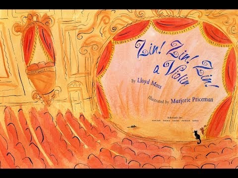 Zin! Zin! Zin! a Violin by Lloyd Moss, Illustrated by Marjorie Priceman.  Grandma Annii's Storytime