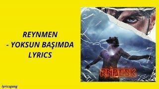 Reynmen - Yoksun Başımda (Lyrics)