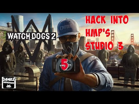 WATCH DOGS 2! Campaign (Hack into HMP's Studio 3) STRATEGY GUIDE 5 Xbox One/Ps4/Steam