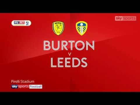Burton 1 2 Leeds Sky Sports Highlights