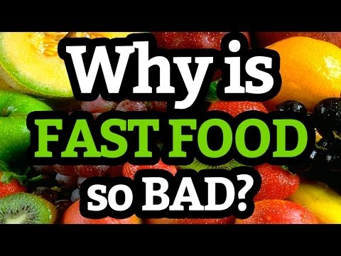 Why Fast Food is Bad