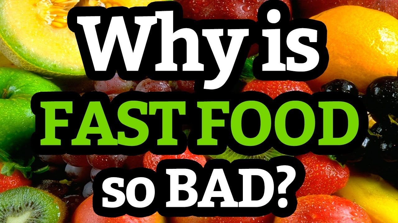 Why Is Junk Food Bad For Your Body