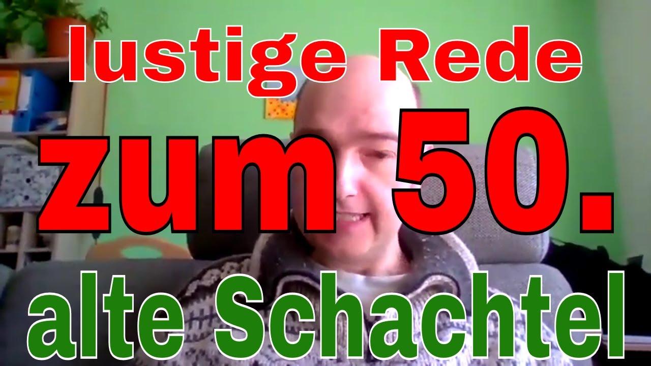 Alte Schachtel Lustige Rede Zum 50 Geburtstag Aus Dem Lustigen
