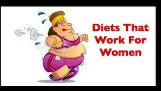 Diets That Work For Women | Best Diets To Lose Weight