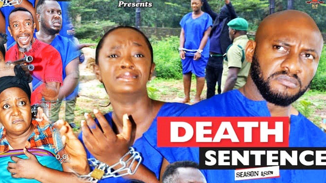Download DEATH SENTENCE SEASON 4 {NEW MOVIE} - YUL EDOCHIE  2019 LATEST NIGERIAN NOLLYWOOD MOVIE