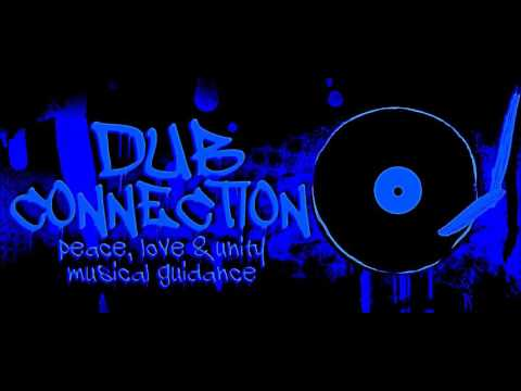 Dub Connection Selection #6 - Welcome To The Cosmos