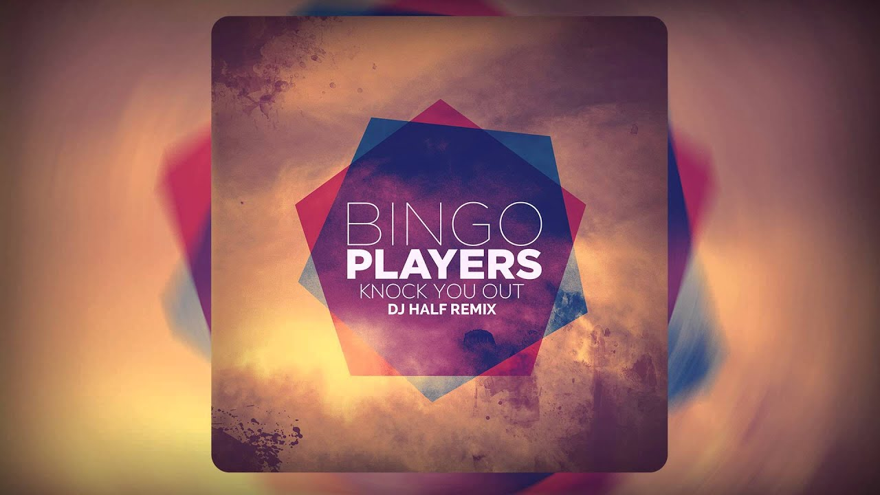 Knock You Out by Bingo Players | Free Listening on SoundCloud